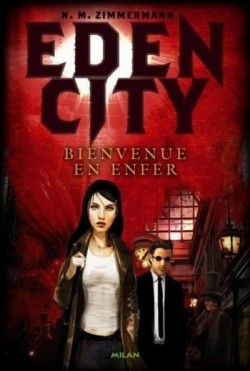 eden-city-tome-1---bienvenue-en-enfer-58657-250-400.jpg