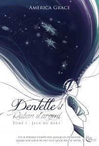 CVT_Dentelle-et-Ruban-dArgent-Tome-1-Jeux-du-Sort_5567.jpg