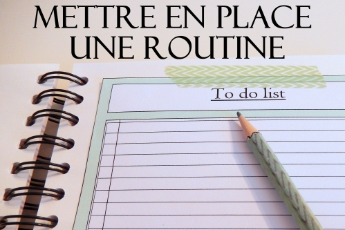 organisation se créer une routine