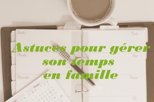 Organisation: gérer son temps en famille