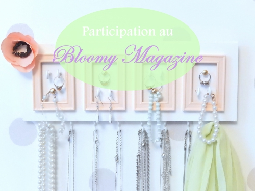 Récap de mai: DIY un porte bijoux pour le bloomy magazine
