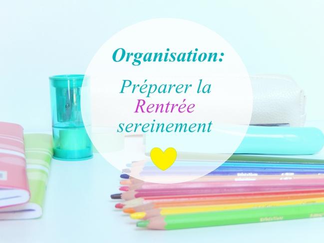 Organiser la rentrèe