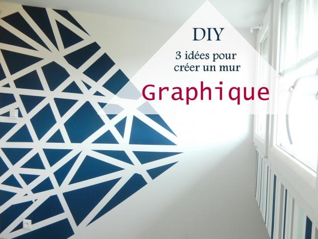 diy 3 id es pour cr er un mur graphique mon carnet d co. Black Bedroom Furniture Sets. Home Design Ideas