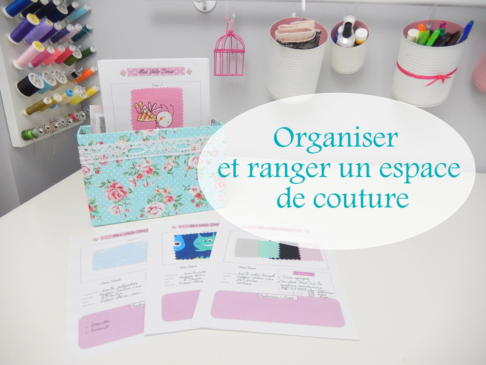 organiser et ranger un espace de couture mon carnet d co diy organisation du quotidien. Black Bedroom Furniture Sets. Home Design Ideas