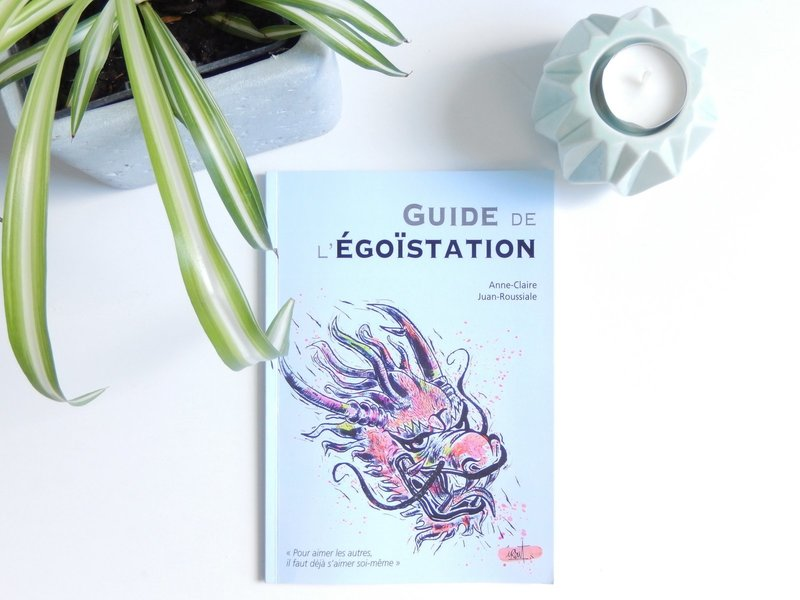 Le guide de l'egoistation