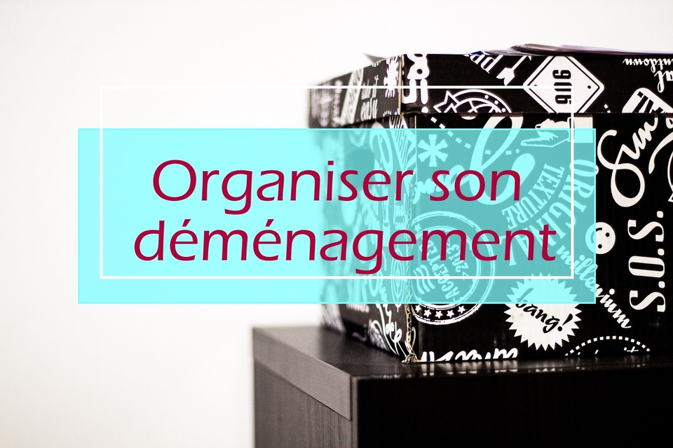 organiser un demenagement