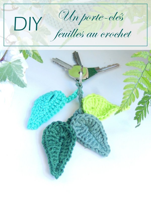 DIY un porte-clés feuilles au crochet 3