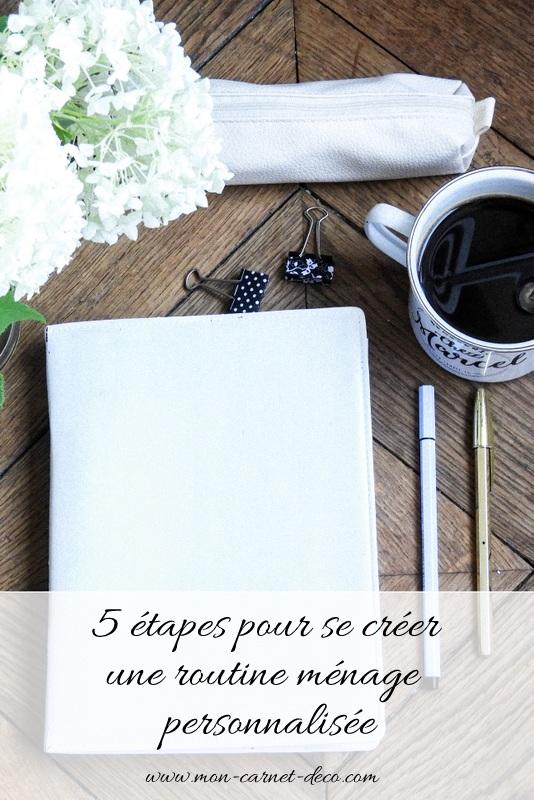 organisation maison 5 étapes pour se créer une routine ménage personnalisée et bienveillante 1