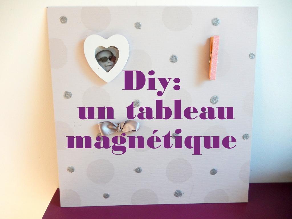 diy un tableau magn tique mon carnet d co diy organisation du quotidien d coration et. Black Bedroom Furniture Sets. Home Design Ideas