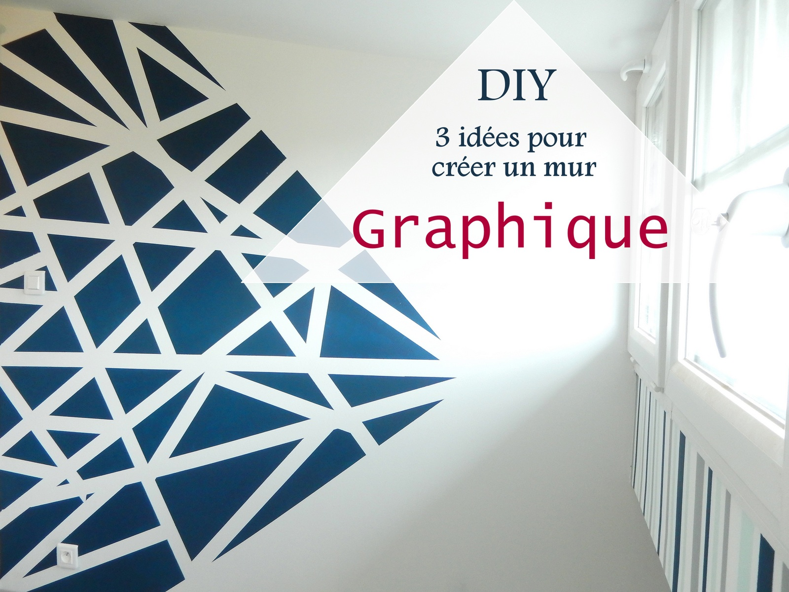 diy 3 id es pour cr er un mur graphique mon carnet d co diy organisation du quotidien. Black Bedroom Furniture Sets. Home Design Ideas