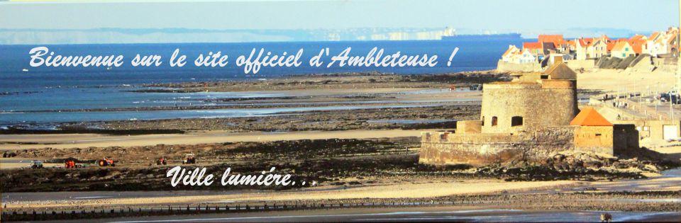 Bienvenue sur le site officiel d' Ambleteuse ! Ville lumiére...