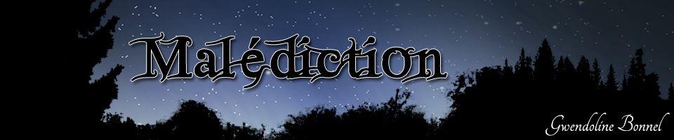 Malédiction, une saga fantastique