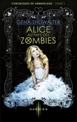 chroniques-de-zombieland-tome-1---alice-au-pays-des-zombies-3766683-250-400.jpg