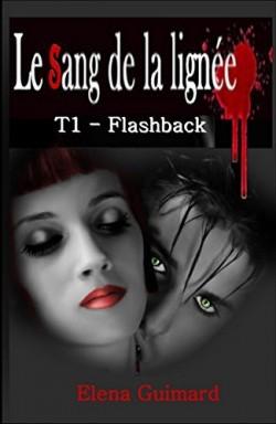 le-sang-de-la-lignee-tome-1---flashback-552094-250-400.jpg