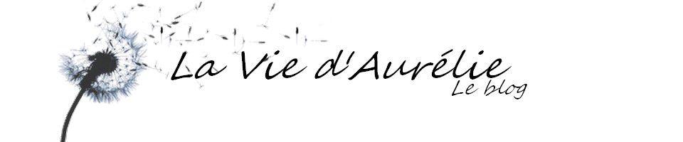 La vie d'Aurelie