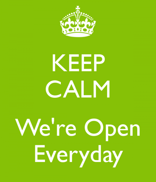 keep-calm-we-re-open-everyday.png