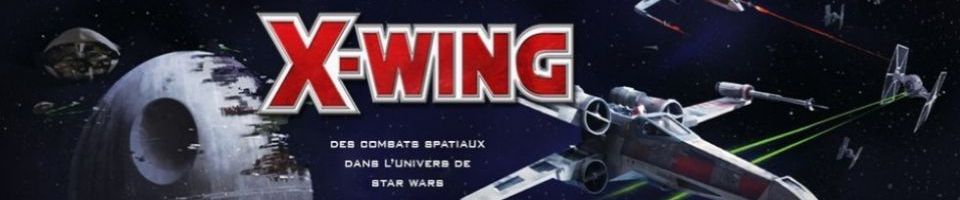 Escadron Blada - Le Blog  en français pour les pilotes de X-wing!