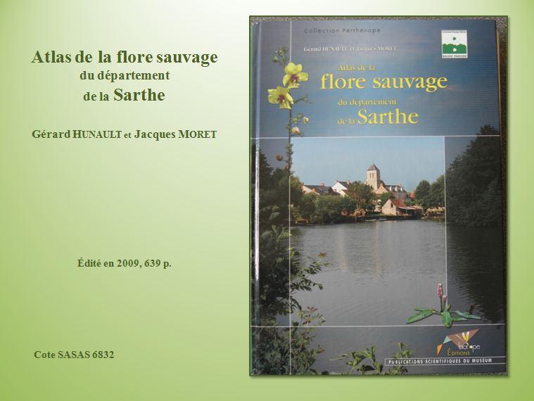 https://static.blog4ever.com/2015/02/794874/Atlas-de-la-flore-sauvagedu-d--partementde-la-Sarthe-de-G--rard-Hunault-et-Jacques-Moret.JPG_4825661.jpg