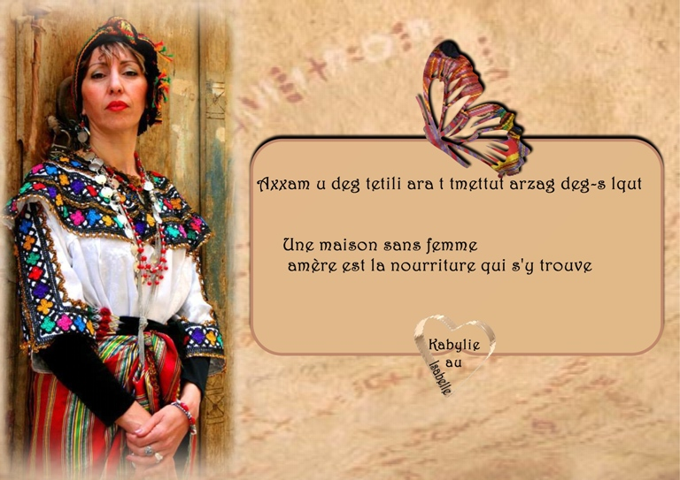 https://static.blog4ever.com/2015/02/795987/Proverbe-kabyle-une-maison-sans-femme-am--re-est-sa-nourriture---Copie--2-.jpg