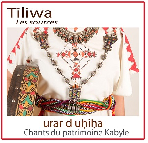 CD Tiliwa chants traditionnels kabylie