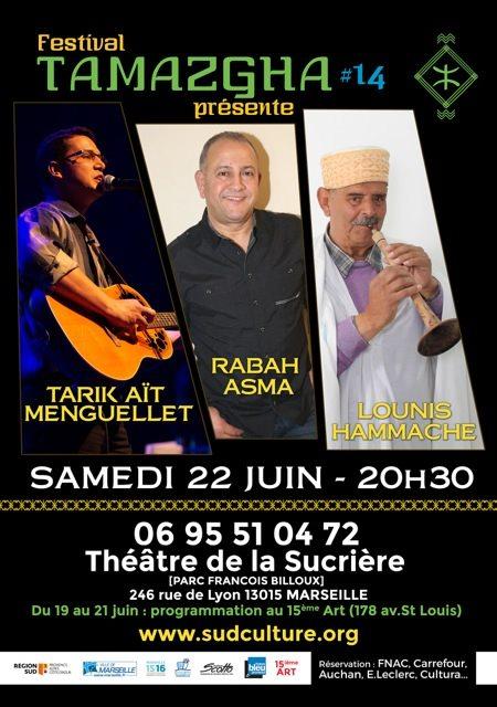 Festival Tamazgha concerts Tarik Aït Menguellet Lounis Hammache Rasbah Asma