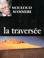 Roman Mouloud Mammeri la traversée
