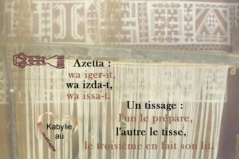 https://static.blog4ever.com/2015/02/795987/proverbe-kabyle-tissage--azetta-ao--t.jpg