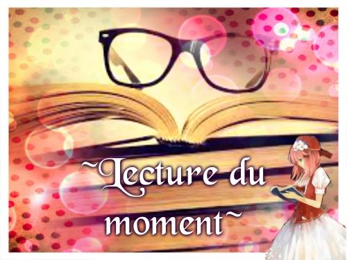 Lecture du moment♥.jpg