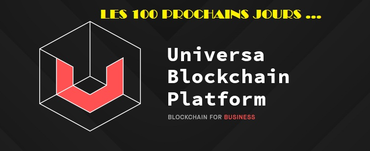 100 PROCHAINS JOURS UNIVERSA BLOCKCHAIN PROTOCOL.jpg