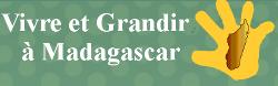 Vivre et Grandir à Madagascar.PNG