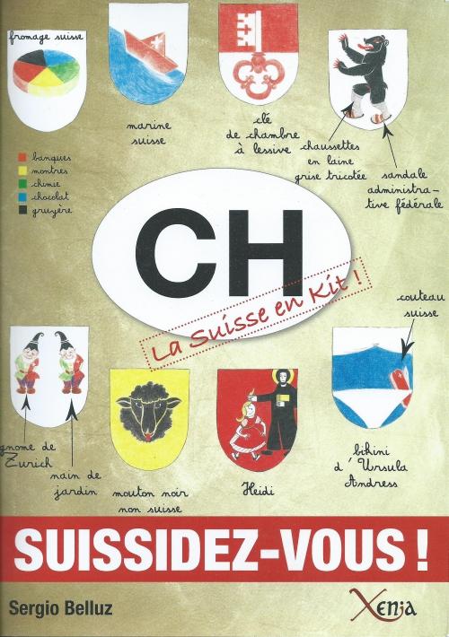 2013 CH La Suisse en kit.jpg