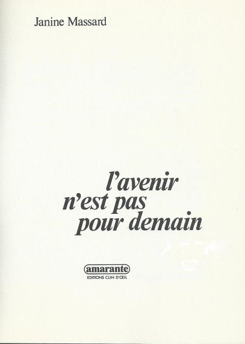 1981 Janine Massard L'Avenir n'est pas pour demain.jpg