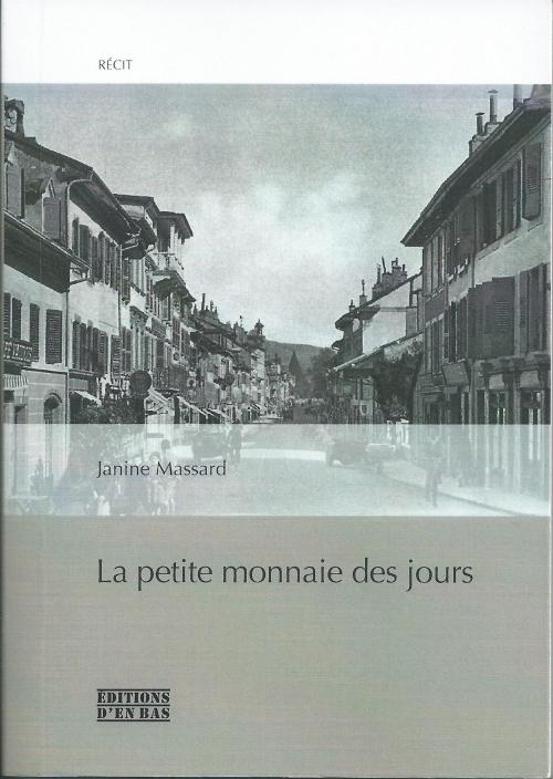 1985 Janine Massard La Petite monnaie des jours.jpg
