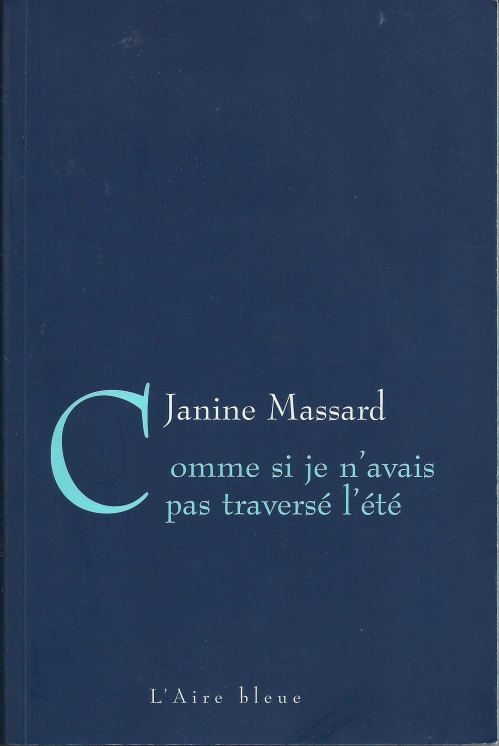 2001 Janine Massard Comme si je n'avais pas traversé l'été.jpg
