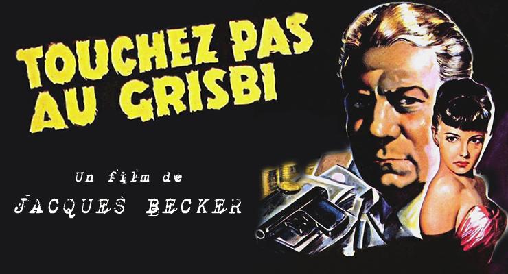 critique-touchez-pas-au-grisbi-becker17.jpg