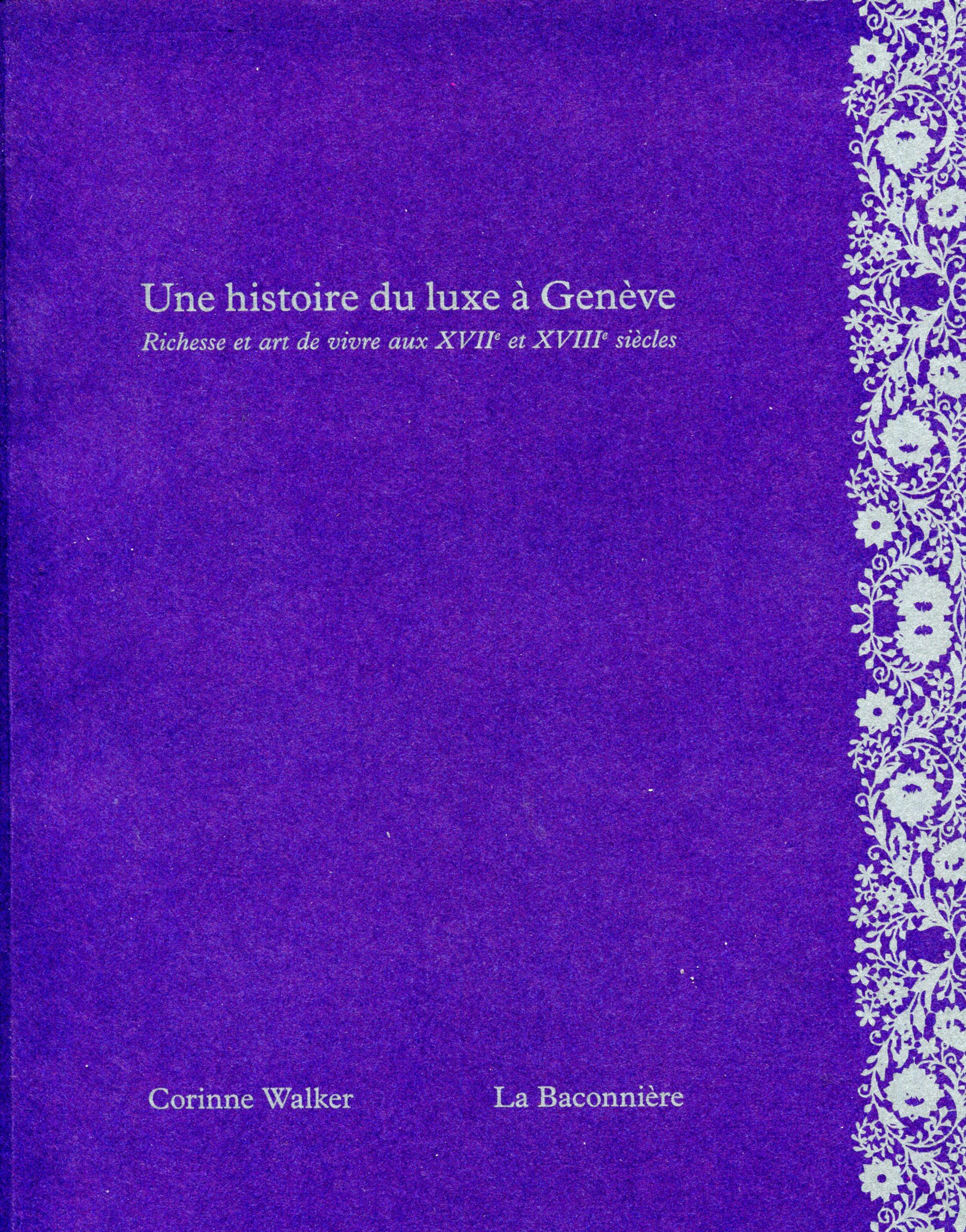 2018 Walker Corinne Histoire du luxe à Genève 01.jpg