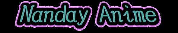 https://static.blog4ever.com/2015/04/800895/NandayAnime-Logo.png