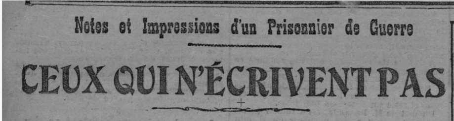articles du 23-12-1917 Ceux qui n'écrivent pas 1.PNG