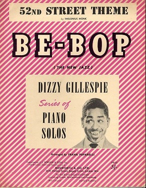 52nd-street-theme-be-bop-the-new-jazz-dizzy-gillespie-series-of-piano.jpg