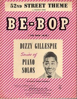 52nd-street-theme-be-bop-the-new-jazz-dizzy-gillespie-series-of-piano.jpg