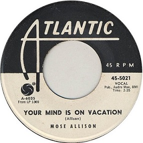 mose-allison-your-mind-is-on-vacation-atlantic.jpg