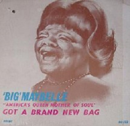 big-maybelle-americas-queen-mother-of-soul-got-a-brand-new-bag-ab-s.jpg
