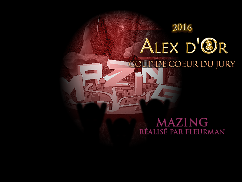 Alex d'Or 2017-2018 - Page 4 Mazing_coupdecoeur