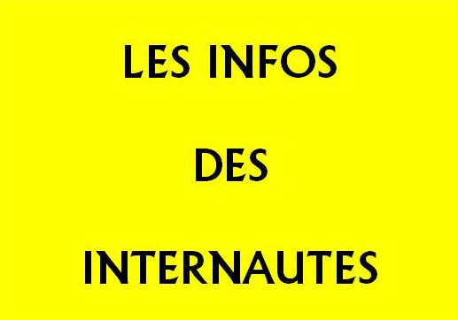 INFOS DES INTERNAUTES