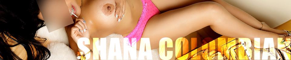 Shana Colombian