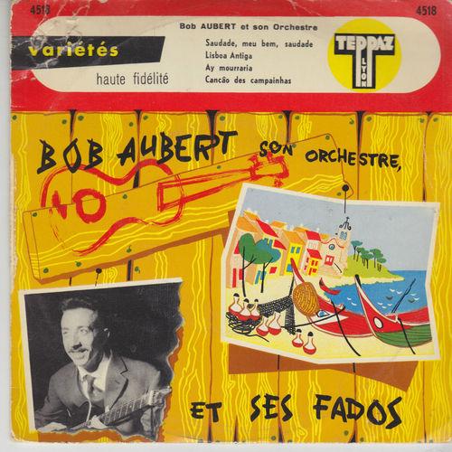bob aubert et ses fados teppaz ep 4518 15 euros.jpg