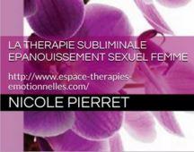 mp3 subliminal épanouissement sexuel féminin nicole pierret la boutique de l'espace de thérapies emotionnelles.JPG