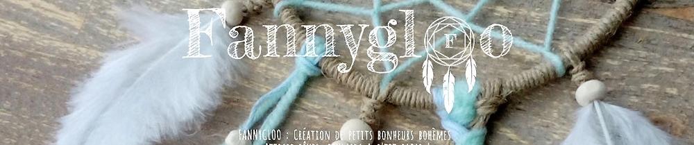 Fannygloo : petits bonheurs bohèmes !
