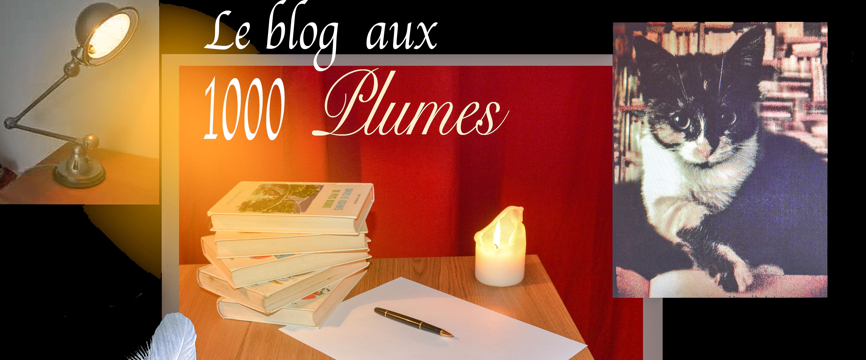 le blog aux 1000 plumes.
