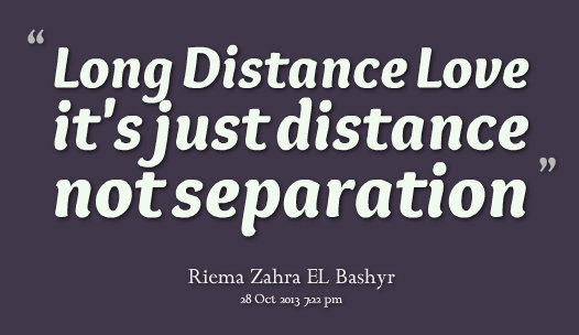 Long Distance Love Is Just Distance.jpg